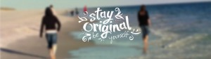 Stay Original. Be Yourself. beach